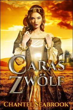 Caras Zwolf (eBook, ePUB) - Seabrook, Chantel