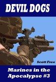 Devil Dogs: Marines in the Apocalypse #3 (Marines In Apocalypse) (eBook, ePUB)