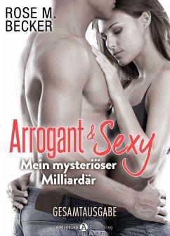 Arrogant & Sexy - Mein mysteriöser Milliardär (...