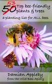 The 53 top bee-friendly plants & trees (eBook, ePUB)