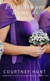 Para Sempre Dama de Honra (eBook, ePUB)