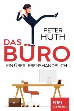 Das Büro (eBook, ePUB) - Huth, Peter