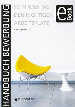 Handbuch Bewerbung (eBook, PDF) - Kratz, Hans-Jürgen