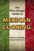 The Poor Gringo Guide to Mexican Cooking (eBook, ePUB)