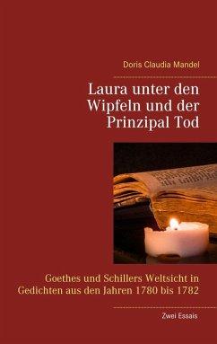 Laura unter den Wipfeln und der Prinzipal Tod (eBook, ePUB)