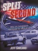 Split Second: Real Life Experiences From Behind The Thin Blue Line (eBook, ePUB)