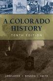 A Colorado History, 10th Edition (eBook, ePUB)