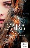 Das ewige Feuer / Izara Bd.1 (eBook, ePUB)