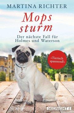 Mopssturm / Holmes und Waterson Bd.5 (eBook, ePUB) - Richter, Martina