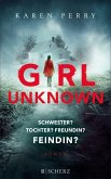 Girl Unknown - Schwester? Tochter? Freundin? Feindin? (eBook, ePUB)