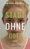 Stadt ohne Gott (eBook, ePUB)