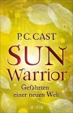 Sun Warrior / Gefährten einer neuen Welt Bd.2 (eBook, ePUB)
