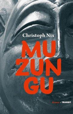 Muzungu - Nix, Christoph
