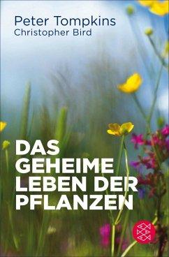 Das geheime Leben der Pflanzen (eBook, ePUB) - Bird, Christopher; Tompkins, Peter
