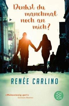 Denkst du manchmal noch an mich? (eBook, ePUB) - Carlino, Renée