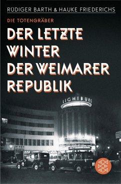 Die Totengräber (eBook, ePUB) - Friederichs, Hauke; Barth, Rüdiger