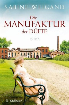 Die Manufaktur der Düfte (eBook, ePUB) - Weigand, Sabine
