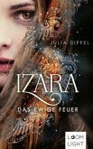 Das ewige Feuer / Izara Bd.1