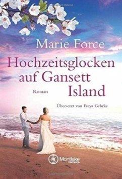 Hochzeitsglocken auf Gansett Island / Die McCarthys Bd.11 - Force, Marie