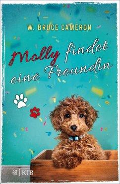 Molly findet eine Freundin (eBook, ePUB) - Cameron, W. Bruce