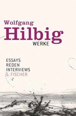 Essays, Reden, Interviews / Wolfgang Hilbig Werke Bd.7 (eBook, ePUB) - Hilbig, Wolfgang