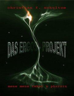 Das ERGOS-Projekt (eBook, ePUB) - Schultze, Christian Friedrich