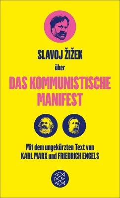 Das Kommunistische Manifest. Die verspätete Aktualität des Kommunistischen Manifests (eBook, ePUB) - Marx, Karl; Engels, Friedrich; Zizek, Slavoj