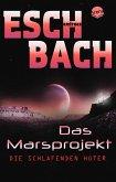 Die schlafenden Hüter / Marsprojekt Bd.5