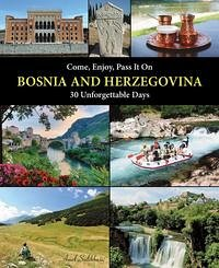 Come, Enjoy, Pass It On BOSNIA AND HERZEGOVINA - Salihbasic, Amel