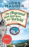 Am Abgrund lässt man gern den Vortritt / Kommissar Jennerwein ermittelt Bd.10 (eBook, ePUB)