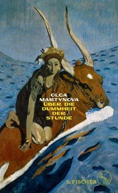 Über die Dummheit der Stunde (eBook, ePUB) - Martynova, Olga