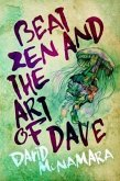 Beat Zen and the Art of Dave (eBook, ePUB)