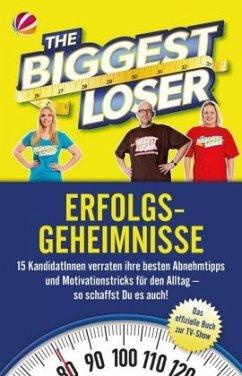 The Biggest Loser Erfolgsgeheimnisse (Mängelexemplar)