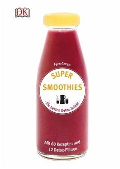 Super Smoothies - Die besten Detox-Drinks (Mängelexemplar) - Green, Fern