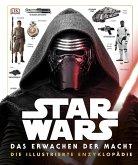 Star Wars(TM) Das Erwachen der Macht. Die illustrierte Enzyklopädie (Mängelexemplar)