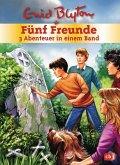 Fünf Freunde - 3 Abenteuer in einem Band / Fünf Freunde Sammelbände Bd.5 (Mängelexemplar)