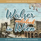 Learn German with Stories: Walzer in Wien - 10 Short Stories for Beginners (MP3-Download)