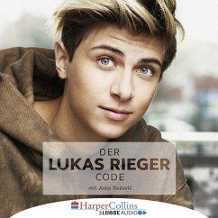 Der Lukas Rieger Code (Ungekürzt) (MP3-Download) - Rieger, Lukas; Radovic, Josip