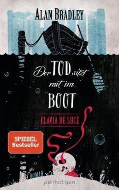 Der Tod sitzt mit im Boot / Flavia de Luce Bd.9 - Bradley, Alan
