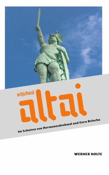 Schicksal Altai - Nolte, Werner
