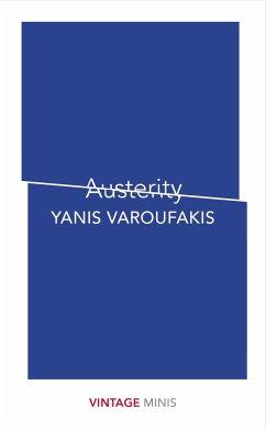 Austerity - Varoufakis, Yanis