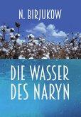 Die Wasser des Naryn (eBook, ePUB)