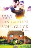 Ein Garten voll Glück (eBook, ePUB)