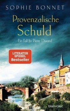 Provenzalische Schuld / Pierre Durand Bd.5 - Bonnet, Sophie