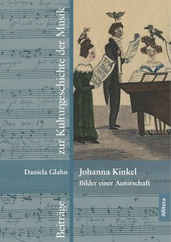 Johanna Kinkel - Bilder einer Autorschaft - Glahn, Daniela