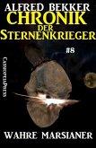 Wahre Marsianer - Chronik der Sternenkrieger #8 (Alfred Bekker's Chronik der Sternenkrieger, #8) (eBook, ePUB)