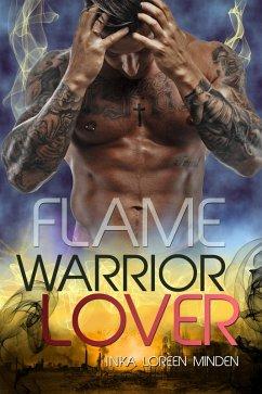 Flame / Warrior Lover Bd.11 (eBook, ePUB)