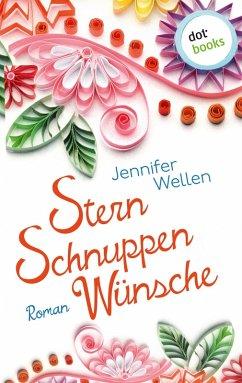 Sternschnuppenwünsche (eBook, ePUB) - Wellen, Jennifer