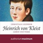 Heinrich von Kleist (Ungekürzt) (MP3-Download)