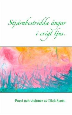 Stjärnbeströdda ängar i evigt ljus (eBook, ePUB)